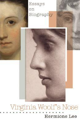 Virginia Woolf's Nose by Hermione Lee