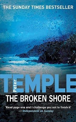The Broken Shore. Peter Temple by Peter Temple