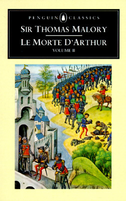 Le Morte d'Arthur, Vol. 2 by Thomas Malory