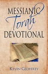 Messianic Torah Devotional: Messianic Jewish Devotionals for the Five Books of Moses