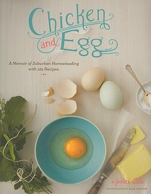 Chicken and Egg by Janice Cole