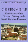 Greenville by Archie Vernon Huff, Jr.