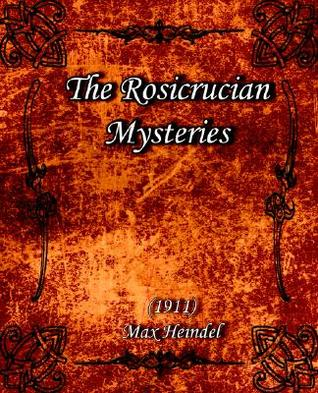 The Rosicrucian Mysteries (1911)