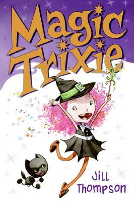 Magic Trixie by Jill Thompson