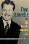 Don Ameche: The Kenosha Comeback Kid