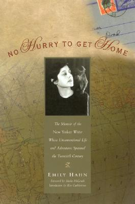 No Hurry to Get Home by Emily Hahn
