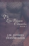 The Lotus Blossom Chronicles II