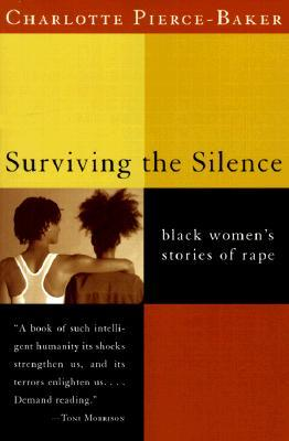 Surviving the Silence: Black Women's Stories of Rape