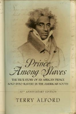 Prince Among Slaves by Terry Alford