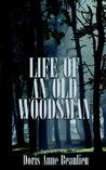 Life of an Old Woodsman: Ivan Gerald Beaulieu Sr.