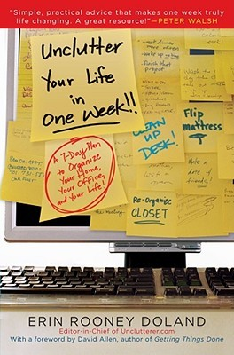 Unclutter Your Life in One Week by Erin Doland