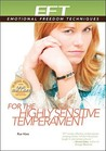 EFT for the Highly Sensitive Temperament by Rue Hass
