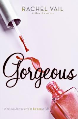 Gorgeous by Rachel Vail