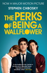 The Perks of Being a Wallflower. by Stephen Chbosky