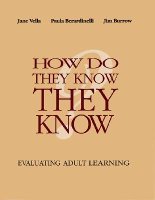 How Do They Know They Know by Jane Vella