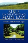 Bible Understanding Made Easy, Vol 2: Matthew's Gospel