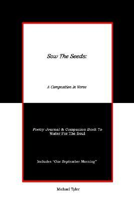 Sow the Seeds: A Composition in Verse: Poetry Journal