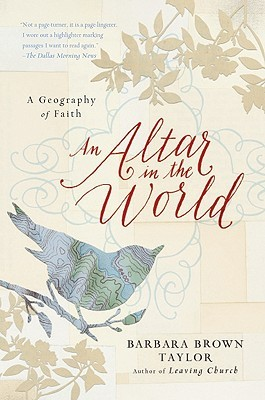 Altar in the World, An: A Geography of Faith