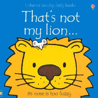 That's Not My Lion (Touchy Feely Board Books)