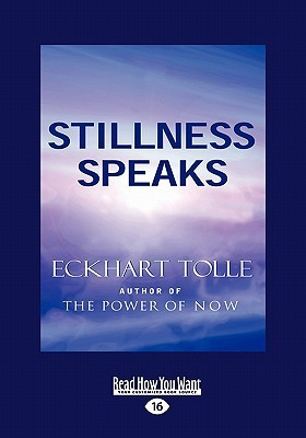 Stillness Speaks Easyread Large Edition