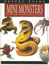 Mini Monsters: Nature's Tiniest and Most Terrifying Creatures