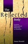 The Rejected Body by Susan Wendell