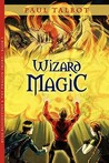 Wizard Magic: Ryan Bloodstone & the Dragon Sword Book 1