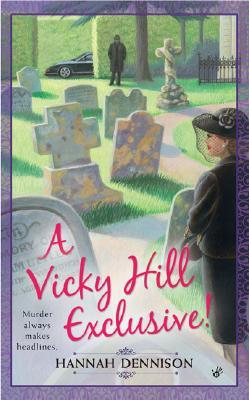 A Vicky Hill Exclusive! (Vicky Hill, #1)