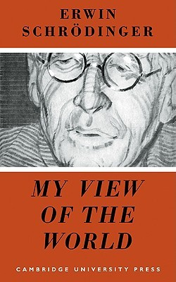 Download online My View of the World FB2 by Erwin Schrödinger