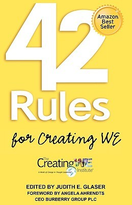 42 Rules For Creating We: A Hands On, Practical Approach To Organizational Development, Change And Leadership Best Practices