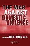 The War Against Domestic Violence