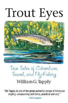 Trout Eyes by William G. Tapply