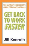 Get Back to Work Faster: The Ultimate Job Seeker's Guide