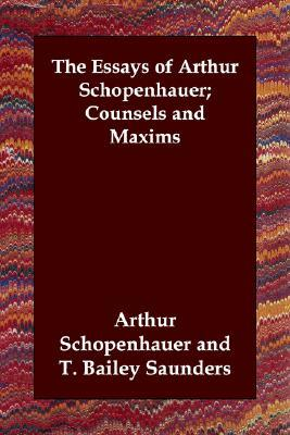 Counsels and Maxims by Arthur Schopenhauer