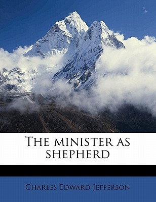The Minister as Shepherd