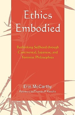 Ethics Embodied by Erin McCarthy
