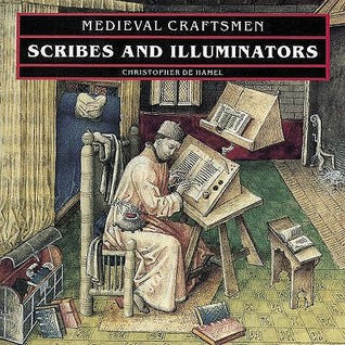 Scribes And Illuminators by Christopher De Hamel