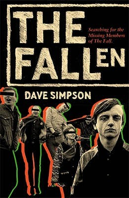 The Fallen: Searching for the Missing Members of The Fall
