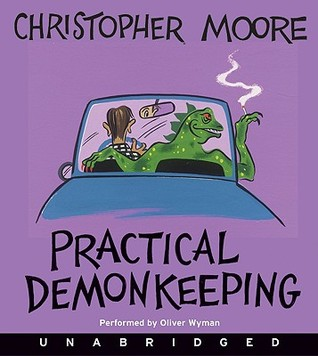 Practical Demonkeeping by Christopher Moore
