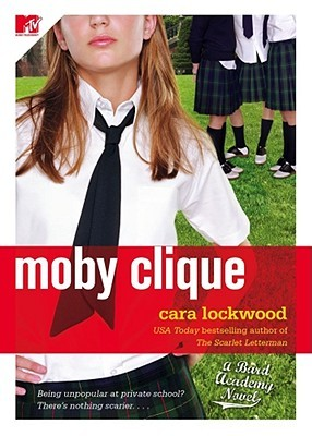 Moby Clique by Cara Lockwood