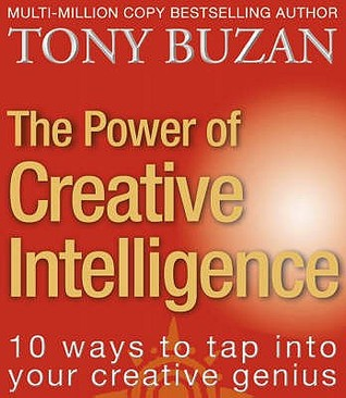 The Power Of Creative Intelligence by Tony Buzan