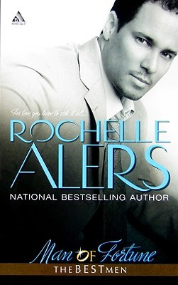Man Of Fortune by Rochelle Alers