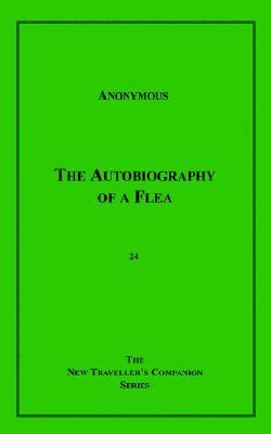 The Autobiography of a Flea by Anonymous
