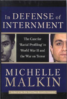 In Defense of Internment: The Case for