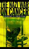 The Nazi War on Cancer