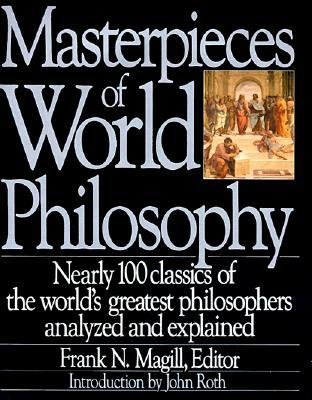 Masterpieces of World Philosophy