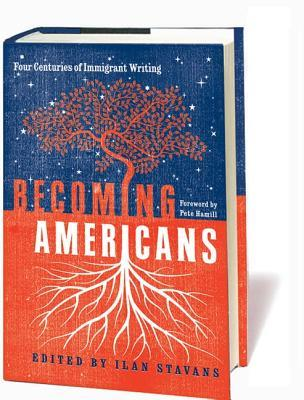 Becoming Americans by Ilan Stavans