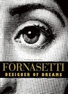Fornasetti: Designer of Dreams