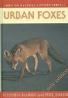 Urban Foxes (British Natural History Series)