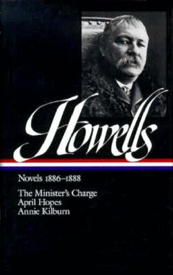 Novels 1886-1888 : The Minister's Charge / April Hopes / Annie Kilburn